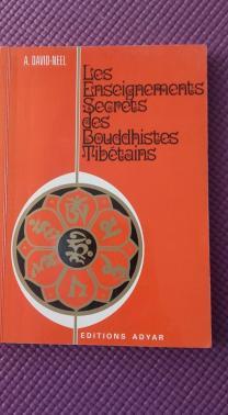 Les enseignements secrets des bouddhismes tibétains.