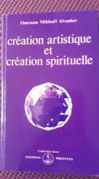 Création artistique et création spirituelle.
