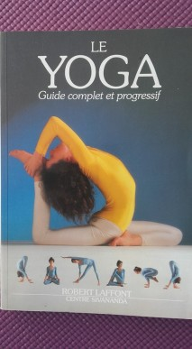 Le yoga guide complet et progressif