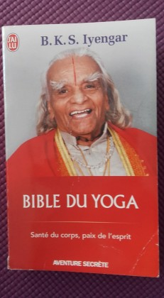 Bible du Yoga. B.K.S Iyengar