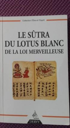 Le Sûtra du lotus blanc.