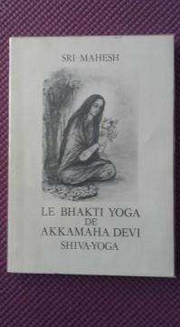 Le Bhakti Yoga.