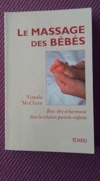 Le massage des Bébés. Mc Clure
