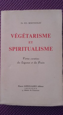 Végétarisme et spiritualisme. Bertholet