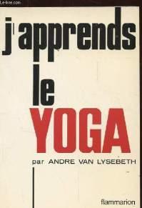 J'apprends le yoga. Van Lisebeth